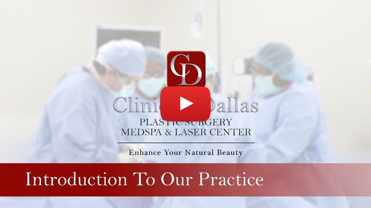 Clinique Dallas - Introduction to Our Practice